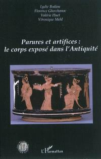 Parures et artifices : le corps exposé dans l'Antiquité