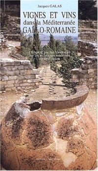 Vignes et vins dans la Méditerranée gallo-romaine