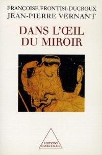Dans l'oeil du miroir