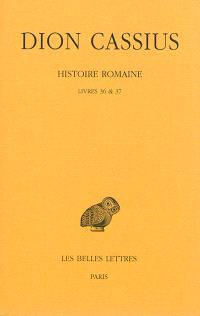 Histoire romaine, Livres 36 & 37