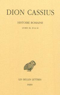 Histoire romaine, Livres 38, 39 & 40