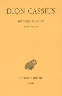 Histoire romaine, livres 41 et 42