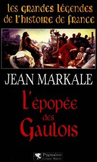 L'épopée des Gaulois