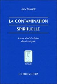 La contamination spirituelle : science, droit et religion dans l'Antiquité