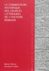 Le commentaire historique des sources littéraires de l'histoire romaine