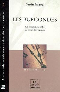 Les Burgondes : un royaume oublié au coeur de l'Europe