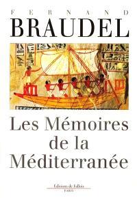 Les mémoires de la Méditerranée : préhistoire et antiquité