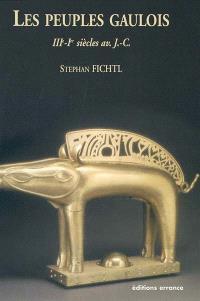 Les peuples gaulois : IIIe-Ier siècle av. J.-C.