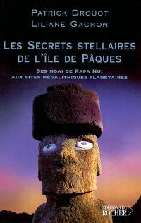 Les secrets stellaires de l'île de Pâques : des Moai de Rapa Nui aux sites mégalithiques planétaires