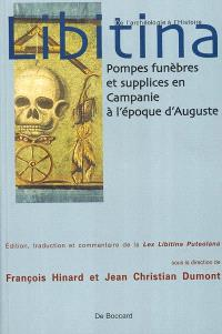 Libitina : pompes funèbres et supplices en Campanie à l'époque d'Auguste