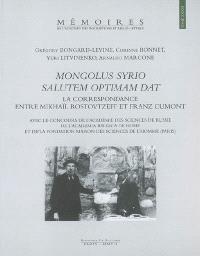 Mongolus Syrio salutem optimam dat : la correspondance entre Mikhaïl Rostovtzeff et Franz Cumont