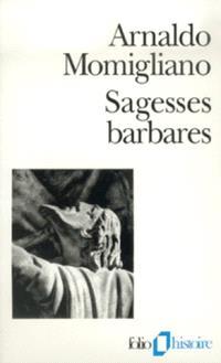 Sagesses barbares : les limites de l'hellénisation