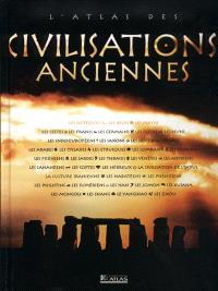 L'atlas des civilisations anciennes