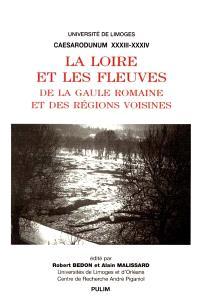 La Loire et les fleuves de la Gaule romaine et des régions voisines