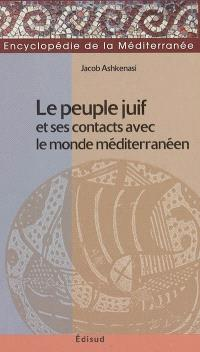 Le peuple juif et ses contacts avec le monde méditerranéen : de la chute du royaume d'Israël (720 av. J.-C.) à la destruction du second temple (70 ap. J.-C.)