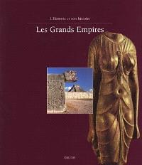 Les grands empires