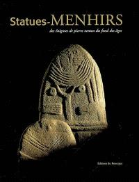 Statues-menhirs : des énigmes de pierre venues du fond des âges