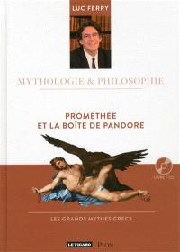 Prométhée et la boîte de Pandore : les grands mythes grecs