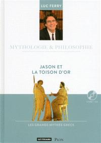 Jason et la Toison d'or : les grands mythes grecs