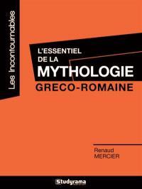 L'essentiel de la mythologie gréco-romaine