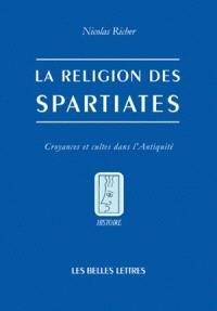 La religion des Spartiates : croyances et cultes dans l'Antiquité