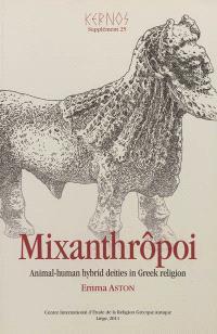Mixanthrôpoi : animal-human hybrid deities in Greek religion