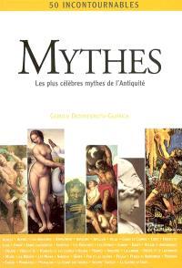 Mythes : les plus célèbres mythes de l'Antiquité