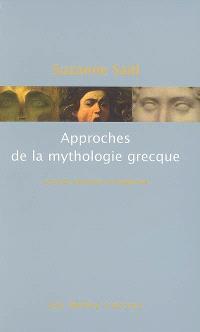 Approches de la mythologie grecque : lectures anciennes et modernes