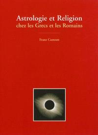 Astrologie et religion chez les Grecs et les Romains