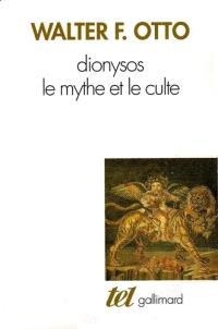 Dionysos : le mythe et le culte