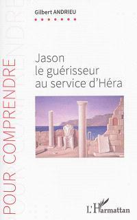 Jason le guérisseur au service d'Héra