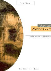 L'éveil de Narcisse : l'éveil de la conscience