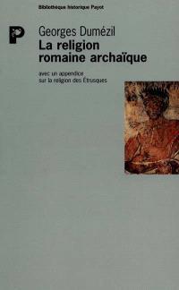 La religion romaine archaïque