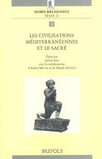 Les civilisations méditerranéennes et le sacré