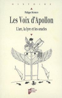 Les voix d'Apollon : l'arc, la lyre et les oracles