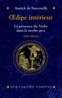 Oedipe intérieur : la présence du verbe dans le mythe grec