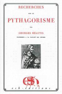 Recherches sur le pythagorisme
