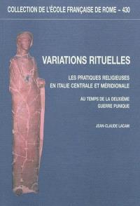 Variations rituelles : les pratiques religieuses en Italie centrale et méridionale au temps de la deuxième guerre punique