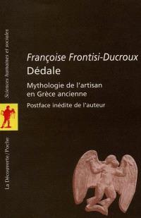 Dédale : mythologie de l'artisan en Grèce ancienne