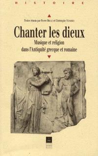 Chanter les dieux : musique et religion dans l'Antiquité grecque et romaine