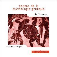 Contes de la mythologie grecque. Volume 2003, Le Minotaure
