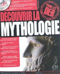 Découvrir la mythologie pour les deb