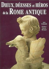 Dieux, déesses et héros de la Rome antique