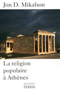 La religion populaire à Athènes