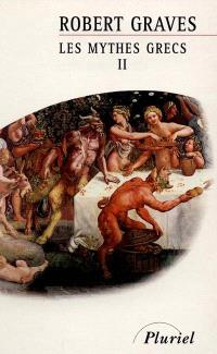 Les mythes grecs. Volume 2