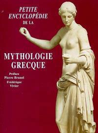 Petite encyclopédie de la mythologie grecque