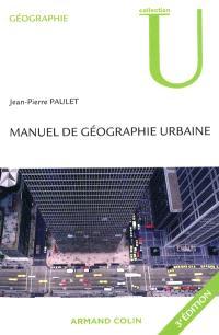 Manuel de géographie urbaine