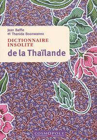Dictionnaire insolite de la Thaïlande