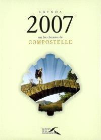 Agenda 2007 sur les chemins de Compostelle