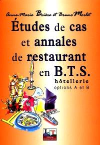 Etudes de cas et annales de restaurant en BTS hôtellerie : options A et B